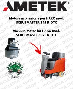 SCRUBMASTER B75 R  DTC Saugmotor AMETEK ITALIA für Scheuersaugmaschinen HAKO