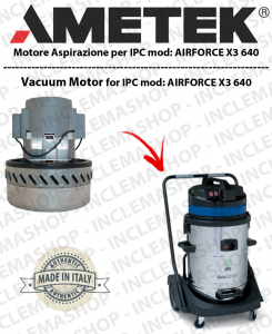 AIRFORCE X3 640 motor de aspiración AMETEK para aspiradora IPC-2