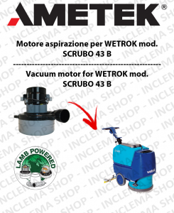 SCRUBO 43 B Vacuum Motor Amatek  for vacuum cleaner WETROK