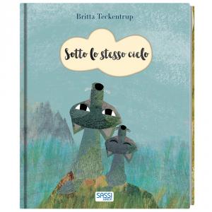 SASSI EDITORE SOTTO LO STESSO TETTO. STORIE ILLUSTRATE di Britta Teckentrup