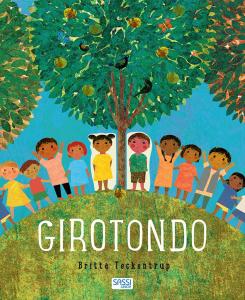 SASSI EDITORE GIROTONDO. STORIE ILLUSTRATE di Britta Teckentrup