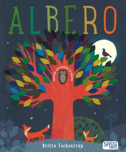 SASSI EDITORE ALBERO. STORIE ILLUSTRATE di Britta Teckentrup