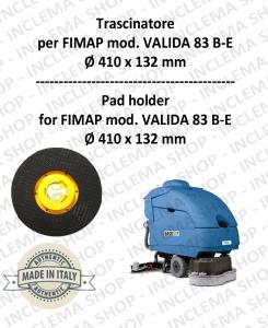 VALIDA 83 B-E Plateau (Pad Holder) pour autolaveuses FIMAP