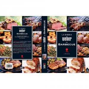 'WEBER Ricettario ''la bibbia del barbecue'' - Libri'