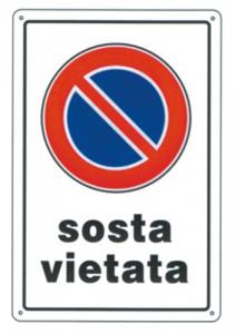 Cartello Plastica Sosta Vietata Cm 20X30 Edilizia Segnaletica Sicurezza