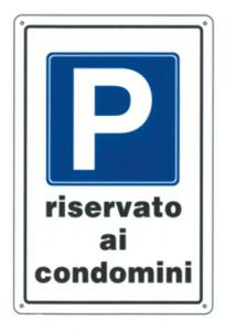 Cartello Plastica Parcheggio Riserv.Condomini Cm 20X30 Segnaletica Sicurezza