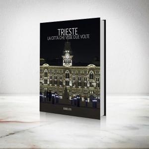 'DERSUT Libro ''Trieste La Città Che Visse Due Volte''  di Paolo Pastres con foto'