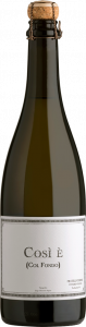 Cosìè (Col Fondo) - Conegliano Valdobbiadene Prosecco DOCG - Fermentazione in bottiglia