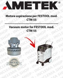 CTM 55 Vacuum Motor Amatek  for vacuum cleaner FESTOOL-2