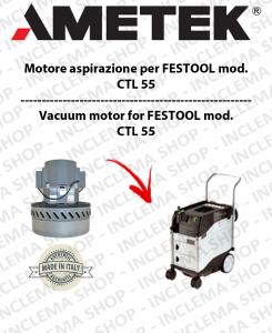 CTL 55 motor de aspiración AMETEK  para aspiradora FESTOOL