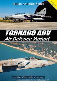Tornado ADV. Air Defence Variant