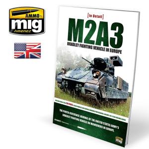 M2A3 BRADLEY FIGHTING VEHICLE IN EUROPE IN DETAIL VOL. 1