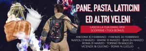 Pane, Pasta, Latticini ed altri VELENI Tour 2019