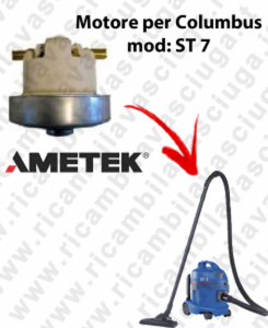 ST 7 Saugmotor AMETEK für Staubsauger COLUMBUS