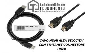 CAVO HDMI ALTA VELOCITA' CON ETHERNET CONNETTORE HDMI