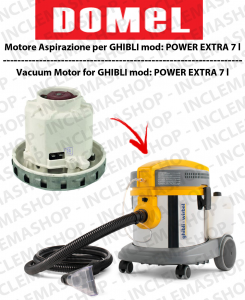 POWER EXTRA 7 l Vacuum Motor Domel for vacuum cleaner GHIBLI