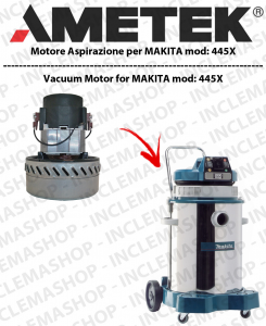445x Ametek Vacuum Motor for Wet & Dry vacuum cleaner MAKITA
