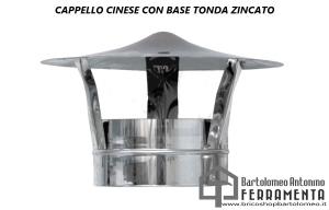 CAPPELLO CINESE CON BASE TONDA ZINCATO