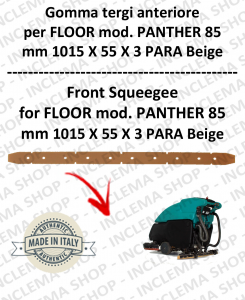 PANTHER 85 Front Squeegee Rubber for Scrubber Dryer FLOOR