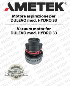 HYDRO 33 MOTEUR ASPIRATION AMETEK ITALIA pour autolaveuses DULEVO
