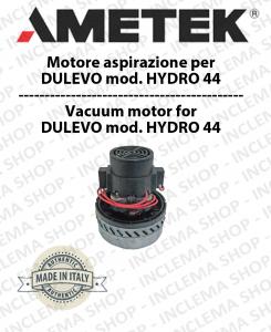 HYDRO 44 MOTEUR ASPIRATION AMETEK ITALIA pour autolaveuses DULEVO