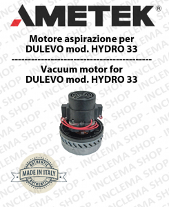 HYDRO 33 Ametek Vacuum Motor ITALIA for scrubber dryer DULEVO