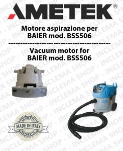 BSS506 - MOTORE AMETEK aspirazione per aspirapolvere e aspiraliquidi BAIER