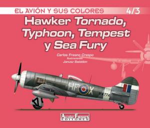 HAWKER TORNADO, TYPHOON, TEMPEST Y SEA FURY