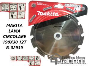 MAKITA LAMA CIRCOLARE 190X30 12T B-02939