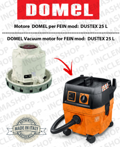Dustex 25 L Vacuum Motor Domel for vacuum cleaner FEIN