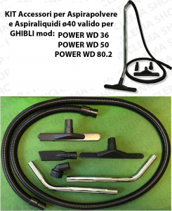KIT Accesorios para aspiradora e Aspiraliquidi ø40 válido para GHIBLI mod: POWER WD 36, POWER WD 50, POWER WD 80.2