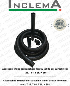 Accessori e Hose Vacuum cleaner kit ø50 valid for Wirbel mod: T 22, T 54, T 55, K 855