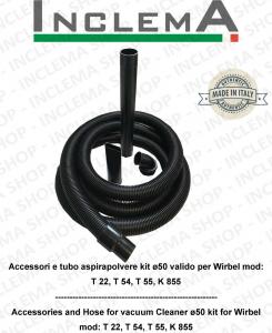 Kit accessoires et tuyau aspirateurs ø50 valide pour Wirbel mod: T 22, T 54, T 55, K 855