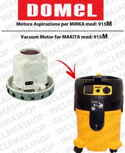 915M moteur aspiration  DOMEL pour aspirateur MIRKA
