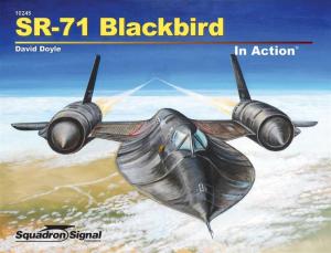 SR-71 BLACKBIRD IN ACTION