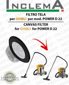 Canvas Filter for vacuum cleaner GHIBLI modello POWER D 22 P / I