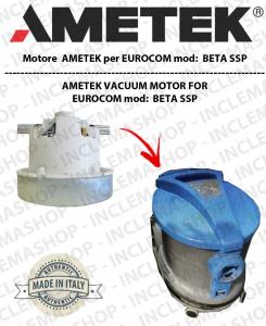 BETA SSP  Ametek Vacuum Motor for vacuum cleaner EUROCOM