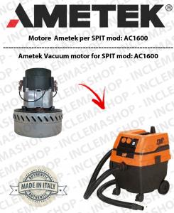 AC1600  Ametek Vacuum Motor for Wet & Dry vacuum cleaner SPIT