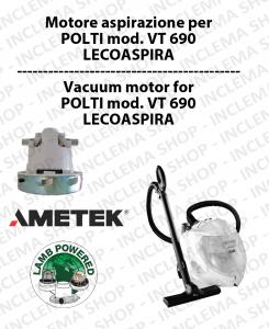 Ametek Vacuum Motor for Wet & Dry vacuum cleaner POLTI mod. VT 690 LECOASPIRA