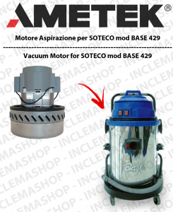 BASE 429 Vacuum Motor Amatek for vacuum cleaner SOTECO