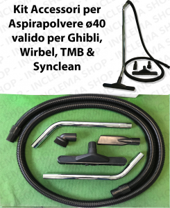 Accessories kit for vacuum cleaner ø40 valido for GHIBLI, WIRBEL, SYNCLEAN, TMB