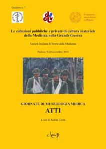 Le collezioni pubbliche e private di cultura materiale della Medicina nella Grande Guerra
