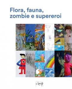 Flora, fauna, zombie e supereroi