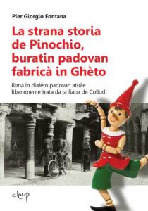 La strana storia de Pinochio, buratin padovan fabricà in Ghèto