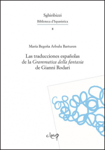 Las traducciones españolas de la Grammatica della fantasia de Gianni Rodari
