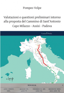 Valutazioni e questioni preliminari intorno alla proposta del Cammino di Sant'Antonio Capo Milazzo - Assisi - Padova