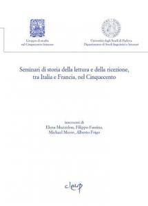 Seminari di storia della lettura e ricezione, tra Italia e Francia, nel Cinquecento 4