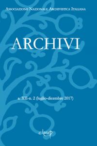 Archivi a.XII-n. 2 (luglio-dicembre 2017)