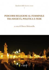 Percorsi religiosi al femminile tra società, politica e fede