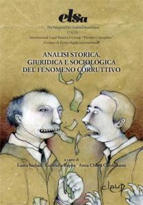 Analisi storica, giuridica e  sociologica del fenomeno corruttivo
